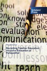 Revisiting Teacher Education: Inclusive Education in Perspective