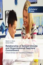 Relationship of School Climate and Organizational Teachers' Commitment