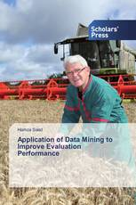 Application of Data Mining to Improve Evaluation Performance