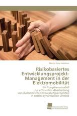 Risikobasiertes Entwicklungsprojekt-Management in der Elektromobilität