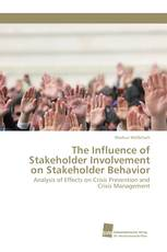 The Influence of Stakeholder Involvement on Stakeholder Behavior
