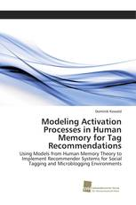 Modeling Activation Processes in Human Memory for Tag Recommendations