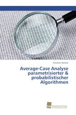Average-Case Analyse parametrisierter & probabilistischer Algorithmen