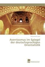 Averriosmus im Spiegel der deutschsprachigen Orientalistik