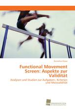 Functional Movement Screen: Aspekte zur Validität