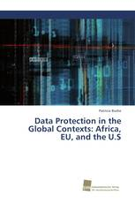 Data Protection in the Global Contexts: Africa, EU, and the U.S