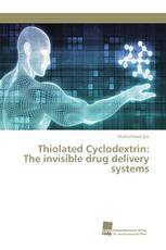 Thiolated Cyclodextrin: The invisible drug delivery systems
