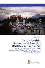 """""""Haus Fuschl"""", Sommerresidenz des Reichsaußenministers"""