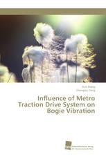 Influence of Metro Traction Drive System on Bogie Vibration