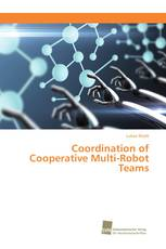 Coordination of Cooperative Multi-Robot Teams