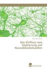 Der Einfluss von Glykierung auf Neuroblastomzellen
