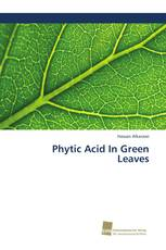 Phytic Acid In Green Leaves