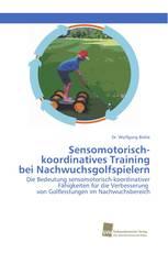 Sensomotorisch-koordinatives Training bei Nachwuchsgolfspielern