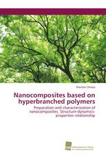 Nanocomposites based on hyperbranched polymers