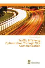 Traffic Efficiency Optimization Through V2X Communication