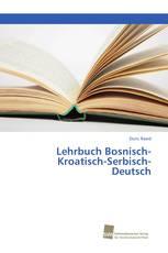 Lehrbuch Bosnisch-Kroatisch-Serbisch-Deutsch