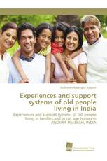 Experiences and support systems of old people living in India