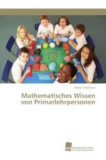 Mathematisches Wissen von Primarlehrpersonen