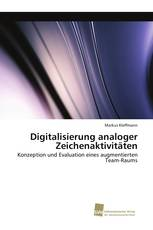Digitalisierung analoger Zeichenaktivitäten