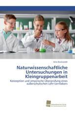 Naturwissenschaftliche Untersuchungen in Kleingruppenarbeit