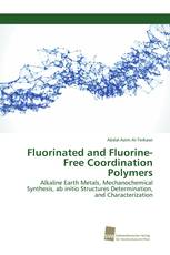 Fluorinated and Fluorine-Free Coordination Polymers
