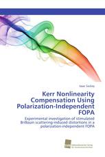 Kerr Nonlinearity Compensation Using Polarization-Independent FOPA