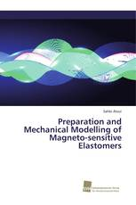 Preparation and Mechanical Modelling of Magneto-sensitive Elastomers