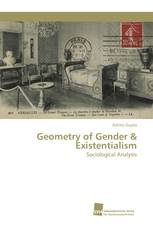 Geometry of Gender & Existentialism