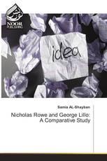 Nicholas Rowe and George Lillo: A Comparative Study