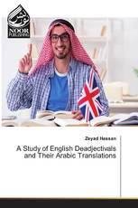 A Study of English Deadjectivals and Their Arabic Translations