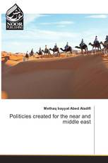 Politicies created for the near and middle east
