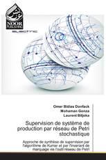 Supervision de système de production par réseau de Petri stochastique