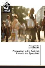 Persuasion in the Political Presidential Speeches