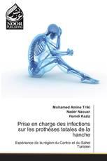 Prise en charge des infections sur les prothèses totales de la hanche