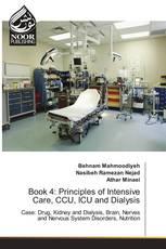 Book 4: Principles of Intensive Care, CCU, ICU and Dialysis