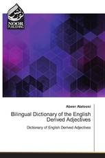 Bilingual Dictionary of the English Derived Adjectives