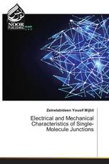 Electrical and Mechanical Characteristics of Single-Molecule Junctions