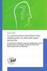 La construction identitaire des adolescents au Rwanda post-génocide