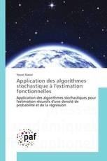 Application des algorithmes stochastique à l'estimation fonctionnelles