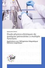 Étude physico-chimiques de quelques pérovskites à multiple fonctions