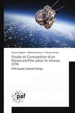 Étude et Conception d'un Nanosatellite pour le réseau DTN