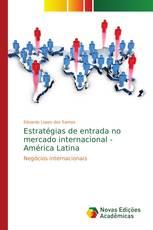 Estratégias de entrada no mercado internacional - América Latina