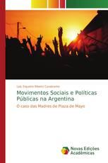 Movimentos Sociais e Políticas Públicas na Argentina
