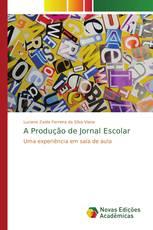 A Produção de Jornal Escolar