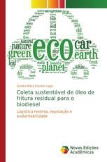 Coleta sustentável de óleo de fritura residual para o biodiesel