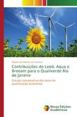 Contribuições do Leed, Aqua e Breeam para o Qualiverde Rio de Janeiro