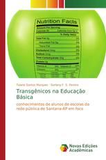 Transgênicos na Educação Básica
