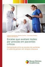 Escalas que avaliam lesões por pressão em pacientes críticos