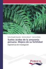 Suelos ácidos de la amazonia peruana. Mejora de su fertilidad