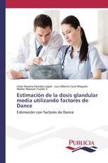 Estimación de la dosis glandular media utilizando factores de Dance